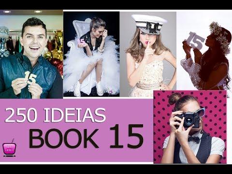 250 IDEIAS look para seu BOOK de 15 anos