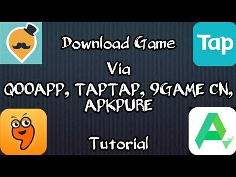 Tutorial Download Game Melalui App Qooapp, TapTap, 9Game cn, dan APKPure