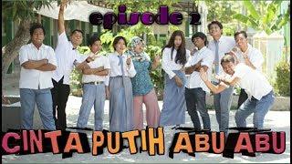 Download Lagu CINTA PUTIH ABU ABU part2(film pendek Indramayu juntikedokan) mp3