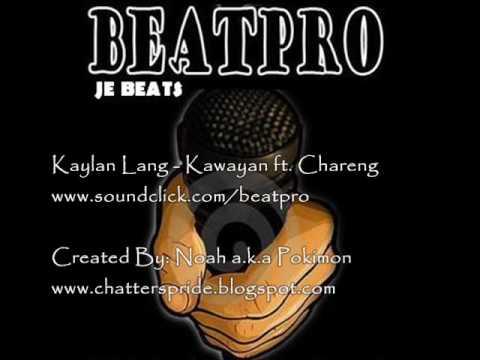 Kaylan Lang - Kawayan feat. Chareng