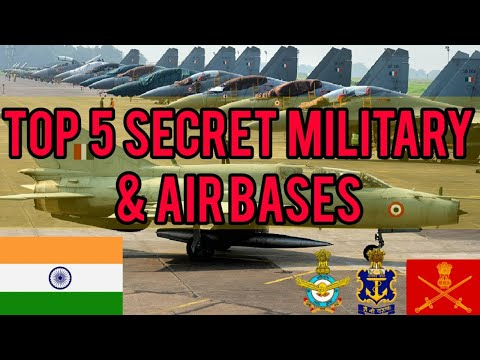 TOP 5 SECRET MILITARY AND AIR BASES OF INDIA