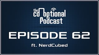 Repeat youtube video The Co-Optional Podcast Ep. 62 ft. NerdCubed [strong language]