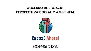 Acuerdo de Escazú: perspectiva social y ambiental con Tomás Severino y Andrés Napoli