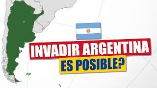 Invadir Argentina : Es Posible?