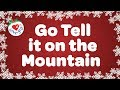 Go Tell it On the Mountain Christmas Gospel Song & Carol