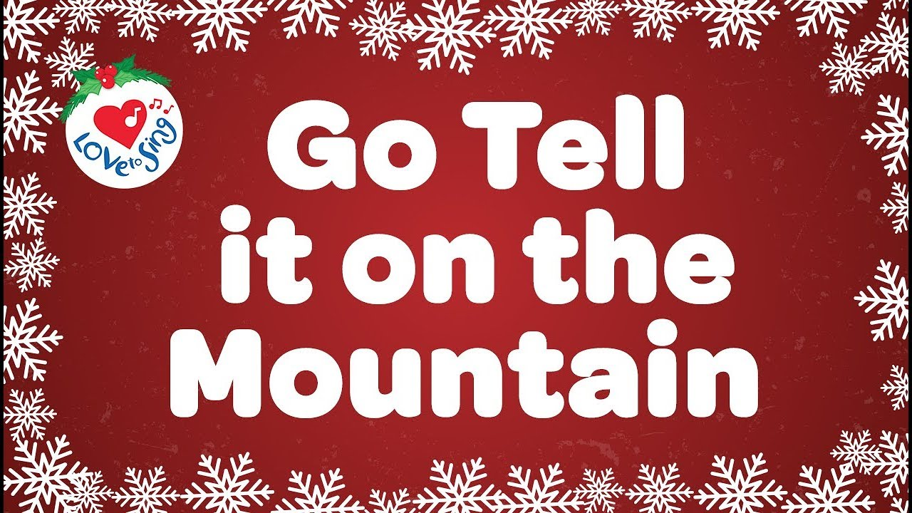 Go Tell it On the Mountain  with lyrics | Christmas Gospel Song & Carol