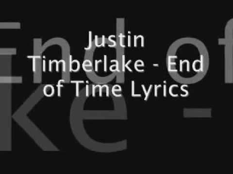 Justin TimberlakeUntil The End of Time Lyrics