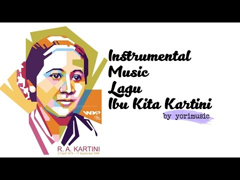 #3Video Ibu Kita Kartini Music Instrumental By Yorimusic