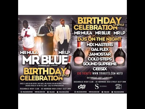 "MR BLUE ""BIRTHDAY CELEBRATION"" AT SCANDALS NIGHT CLUB 30/1/2016"