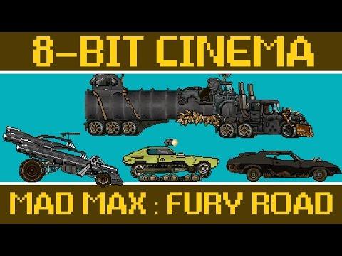 Mad Max: Fury Road - 8 Bit Cinema