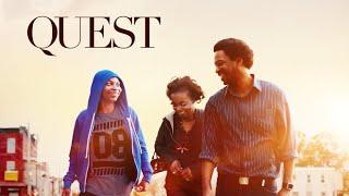 Quest - Official Trailer