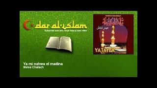 Meiss Chalach - Ya mi nahwa el madina - Dar al Islam