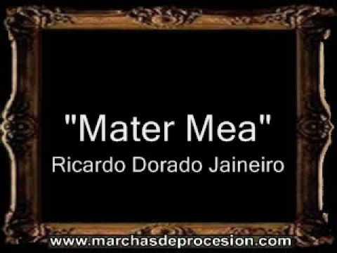 Mater Mea - Ricardo Dorado Janeiro [BM]