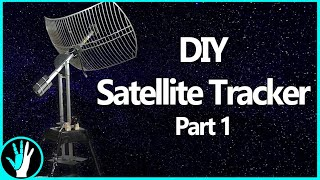 Building a Motorized Satellite Tracker for HRIT/HRPT Reception and Radio Astronomy - Part 1