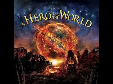 A Hero For The World - A Hero For The World [Full Album]