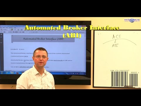 U.S. Customs (CBP) Automated Broker Interface (ABI) Webcast Preview