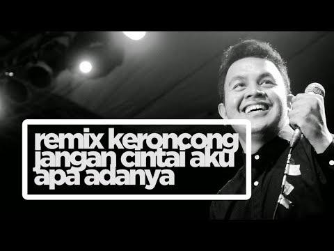 Remix Keroncong | Jangan Cintai Aku Apa Adanya - Tulus
