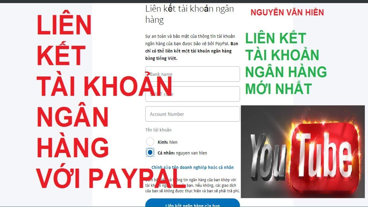 Hướng dẫn liên kết tài khoản ngân hàng Việt Nam với tài khoản paypal mới nhất
