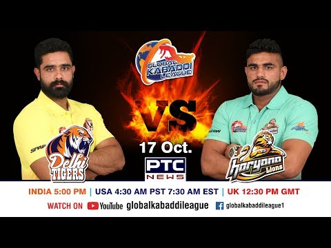 Global Kabaddi League | Match 06: Delhi Tigers Vs Haryana Lions