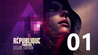 Republique Remastered Walkthrough Gameplay Episode 1 - Part 1 Let's Play No Commentary Guide
