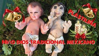NIÑO DIOS Tradional Mexicano en PLASTILINA / Tutorial /modelado /DIY / NAVIDAD MEXICANA