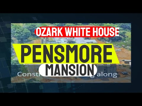 Pensmore Mansion: The secret of the ozarks-Missouri White House-New world governmnt