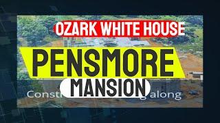 Pensmore Mansion: The secret of the ozarks-Missouri White House