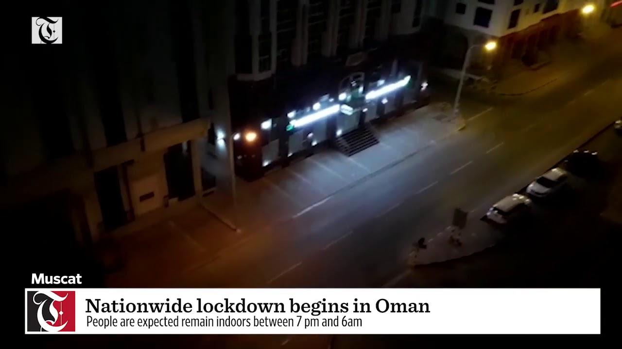 Nationwide lockdown begins in Oman