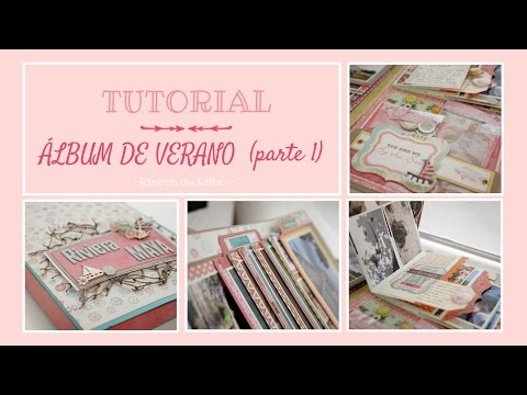 Tutorial Scrapbooking (parte 1): Album Veraniego. Portfolio colorido.Tutorial Album Desestructurado.