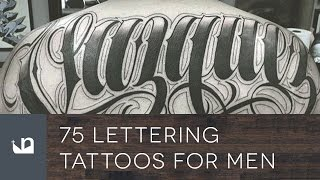 Video 75 Lettering Tattoos For Men download MP3, 3GP, MP4, WEBM, AVI, FLV Juni 2018