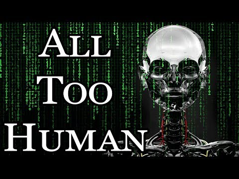 """All Too Human"" 