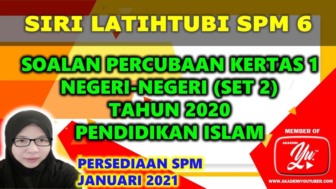 Soalan Spm Pendidikan Islam 2020 - malayyiyi