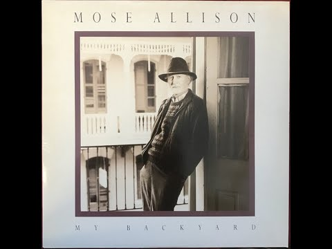 Mose Allison = Big Bro' Is Watchin' You!