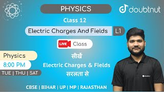 8 PM Class 12 NCERT Physics - ELECTRIC CHARGES AND FIELDS by Sachin sir | L1 English Medium