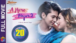 New Nepali Movie -2018/2075| Full Movie|A Mero Hajur 2| Ft.Samragyee R L Shah,Salin Man Baniya