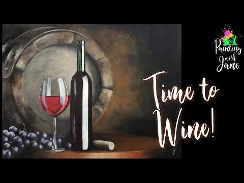 Time To Wine – Step-by-Step Acrylic Painting Tutorial On Canvas