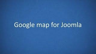 Simple Google Map plugin for Joomla 2.5 - 3.x Free HD Video