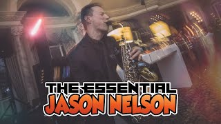 THE ESSENTIAL JASON NELSON: SAX & PIANO ENTERTAINER