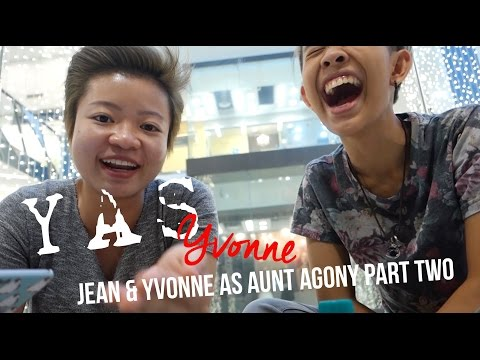Yas Yvonne: Jean & Yvonne as Aunt Agony (M18) PART 2