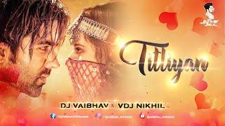 Titliaan | Harrdy Sandhu | Sargun Mehta | Afsana Khan |Jaani DJ Vaibhav In The Mix ×VDJ Nikhil Untag