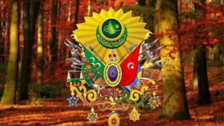 Imperial Anthem of the Ottoman Empire -