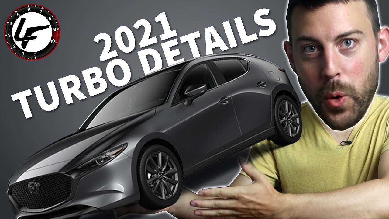 2021 Mazda 3 TURBO - Power and Pricing!
