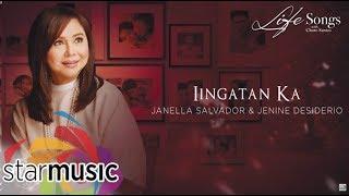 Janella Salvador & Jenine Desiderio - Iingatan Ka (Audio) 🎵