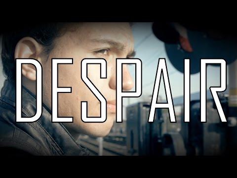 DESPAIR Short Film