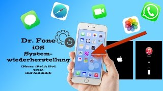 Dr. Fone: iOS Systemwiederherstellung - KAPUTTES iPhone, iPad & iPod REPARIEREN! [Full HD]