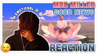 Mac Miller - Good News (Reaction)