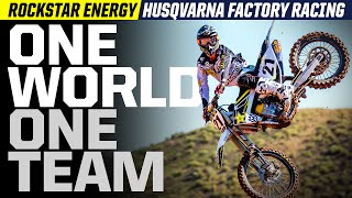 Rockstar Energy Husqvarna Factory Racing | One World,...