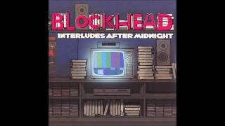 Blockhead - Interludes After Midnight (Full Album)