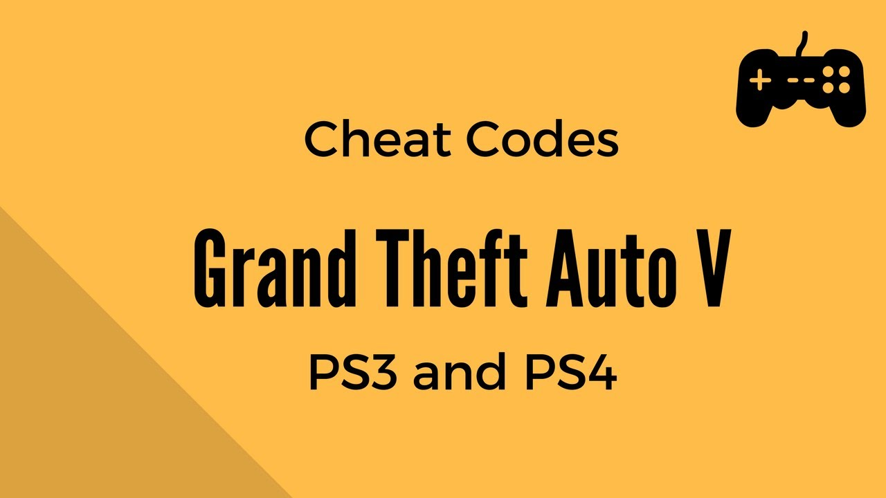 <b>Grand Theft Auto</b> V (<b>GTA</b> 5) - <b>Cheat Codes</b> - <b>PS3</b> and PS4 ...