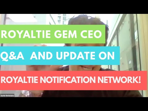 Royaltie And Royaltie Gem CEO Gives Updates On Royaltie Notification Network